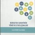 Bursa'da Sanayinin Yönü ve Etkileşimleri