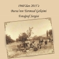 Bursa'da Tarım Fotoğrafları Sergisi